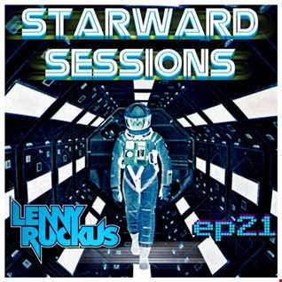 Lenny Ruckus Presents: Starward Sessions EP 21