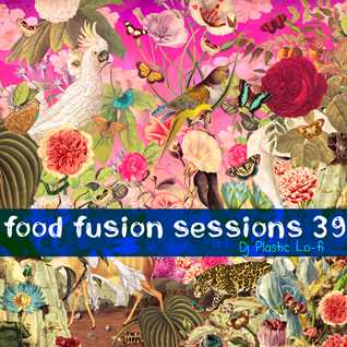Food Fusion Sessions 39