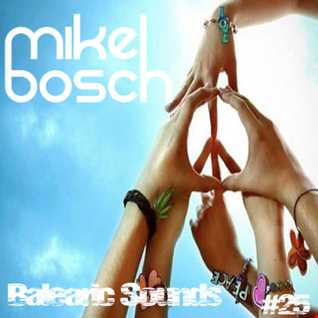 Balearic Sounds #25 by Mikel Bosch
