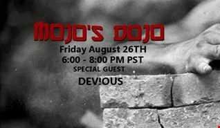Mojo's Dojo #14 w/ guest DEV!OUS