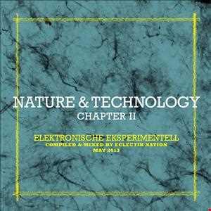 Nature & Technology Chapter II - Elektronische Eksperimentell