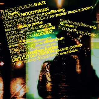 Tech SynthPop House - March Twenty Fifteen Mix