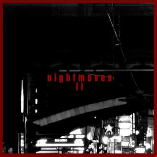 Nightmoves II - Nov 2014