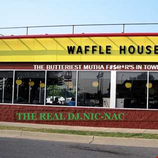 "MMM! THEM BUTTERY MF'S!!! ""WAFFLE HOUSE MIX"""