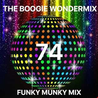 Funky Munky Mix 74 - The Boogie WonderMix