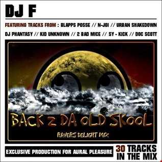 BACK 2 DA OLD SKOOL (Ravers Delight Mix)