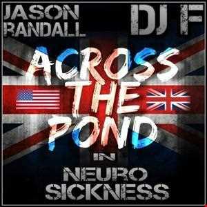 ACROSS THE POND IN NEURO SICKNESS