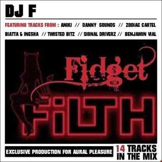 Fidget Filth!