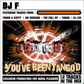 You've Been TANGO'D (TRIBUTE MIX)