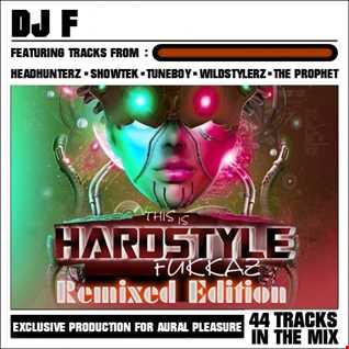 This Is HARDSTYLE FuKKaZ (Remixed Edition)