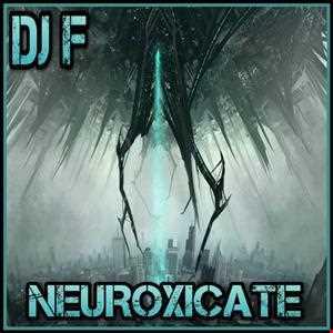 NEUROXICATE