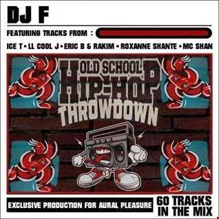 OLD SCHOOL HIP HOP THROWDOWN (Pt 1)