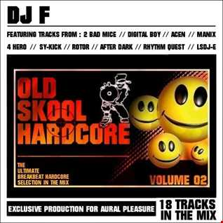 OLD SKOOL HARDCORE VOL 02