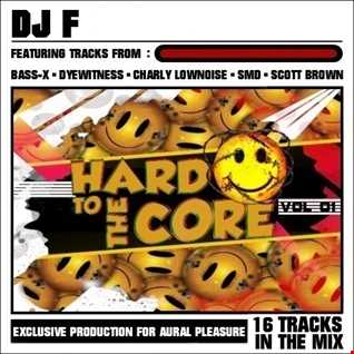 HARD TO THE CORE VOL #01