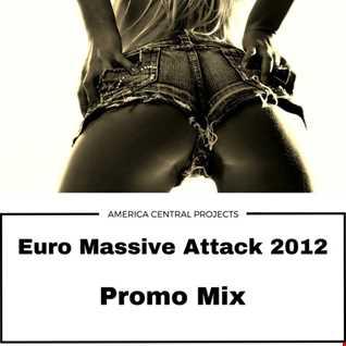 Euro Massive Attack 2012 (DJ^Sal)