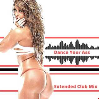 Central Projects   Dance Your Ass (Extended Hard Club Mix)