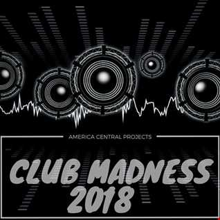 Club Madness 2018 (Central Projects Hard Mix)
