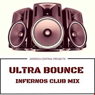 Ultra Bounce (Central Projects Infernos Club Mix)
