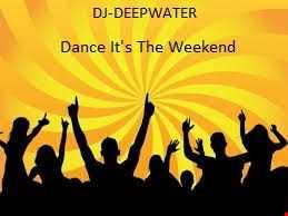 Dance It's The Weekend