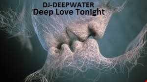 Deep Love Tonight