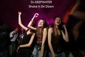 Shake It On Down