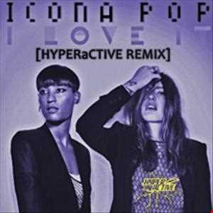 Icona Pop - I Love It (Maken Noise Remix)