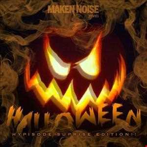 Maken Noise - Halloween Suprise Edition ((Hour Long Mix))