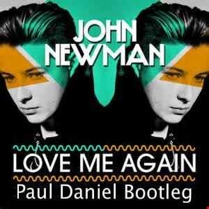 Love me again (Paul Daniel Bootleg)