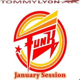 Tommy Lyon - Funk Session - January 2017
