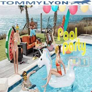 Tommy Lyon - Pool Party 1 - June 2018
