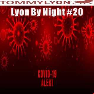 Tommy Lyon - Lyon By Night 20 - CoVid Alert - May 2020