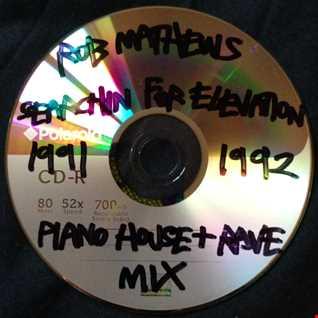 "Rob Mathews - Searchin For Elevation [ 91 / 92 Piano House & ""Rave"" Mix ] www.robmathews.tk"