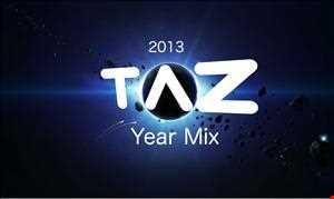 Dj Taz Presents: 2013 Year Mix Live Recording