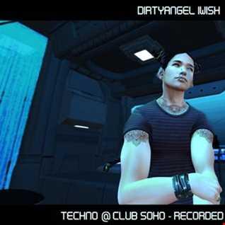 DIRTYANGEL@CLUB SOHO   TECHNO