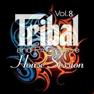 Tribal House Session Vol.8
