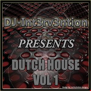 It's All Dutch VOL1(DJ Int3rv3ntion)