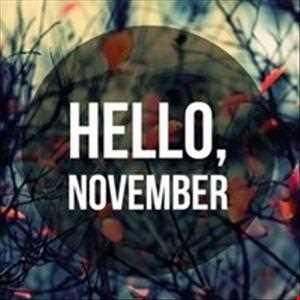 Hello November 2013 - Rob Sama