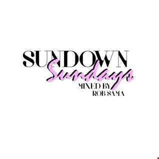 Sundown Sundays 'Welcome Mix' by Rob Sama