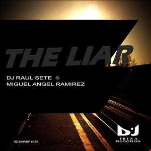 DJ Raul Sete, Angello Ramirez  - The Liar (R. Double Remix) free download
