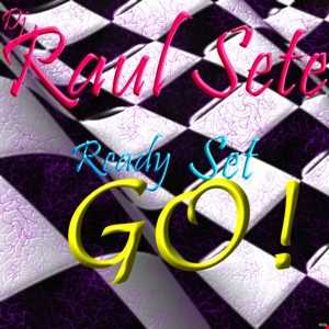 DJ Raul Sete - Ready  Set  Go (Club Mix) Free Download