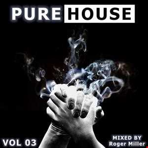 Pure House (Vol.03)