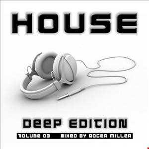 HOUSE (Deep Edition Vol.03)