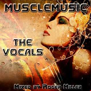 MuscleMusic - The Vocals