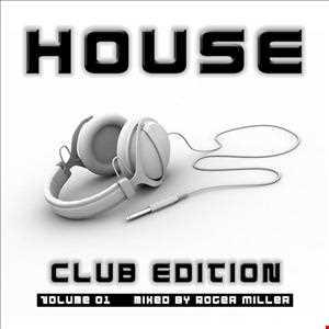 HOUSE (Club Edition Vol.01)