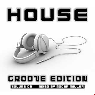HOUSE (Groove Edition Vol.02)