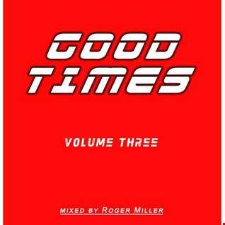 Good Times (Vol.03)