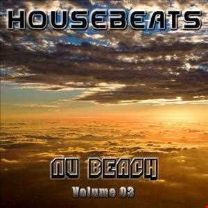 HOUSEBEATS - Nu Beach (Vol.03)