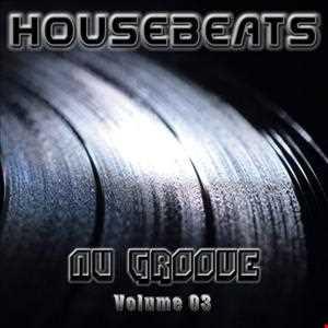 HOUSEBEATS - Nu Groove (Vol.03)