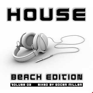 HOUSE (Beach Edition Vol.02)