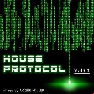 House Protocol (Vol.01)